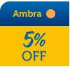 Ambra 5% OFF